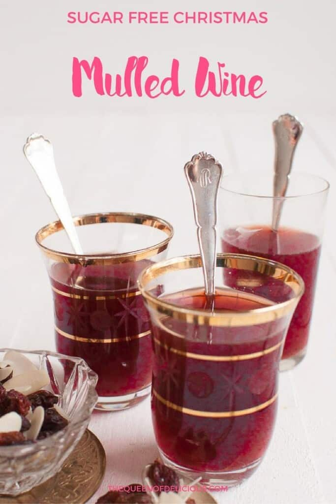 Mulled Wine | Sugar Free Christmas | DIY
