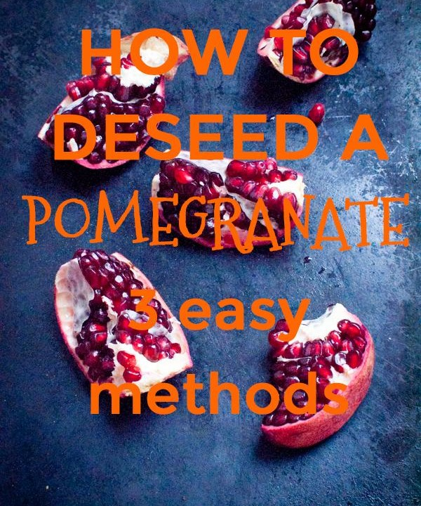 Find out these three easy and mess free methods how to deseed a pomegranate.