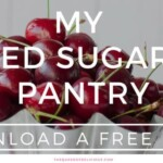 Get a free PDF with a complete guide to my refined sugar free pantry!